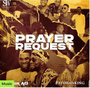Picture of Victor AD and Patoranking Prayer Request Mp3 Download