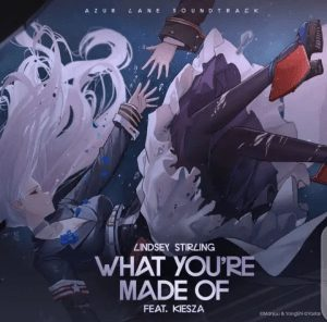 Picture of Lindsey Stirling What You're Made Of Ft. Kiesza Mp3 Download