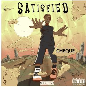 Photo of Cheque music artwork titled satisfied