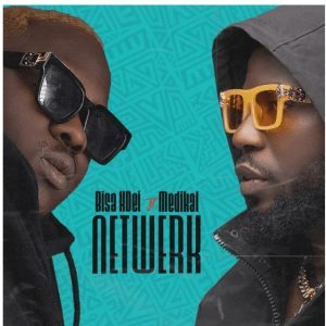 Photo of Bisa Kdei and Medikal Netwerk Mp3 Download