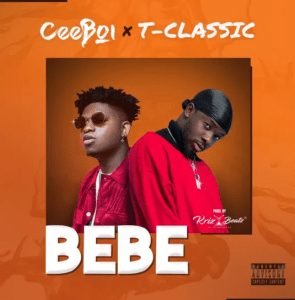 Music photo of Ceeboi and T-Classic Bebe Mp3 Download