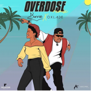Picture of Dunnie ft. Oxlade Overdose (Remix) Mp3 Download
