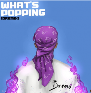 Photo of Dremo Whats Popping